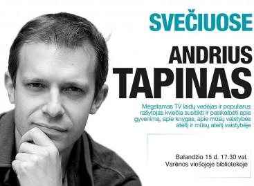 Kviečiame į susitikimą su Andriumi Tapinu