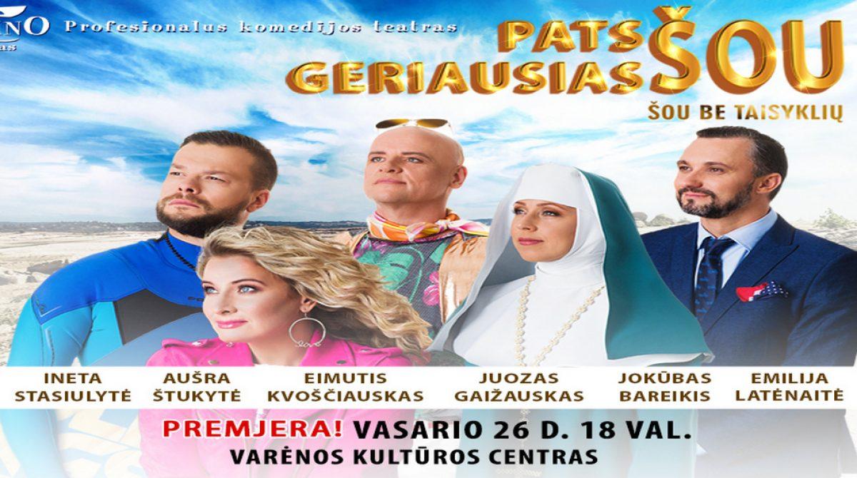 """""""Domino"""" teatro premjera """"Pats geriausias šou"""" atvyksta į Varėną"""